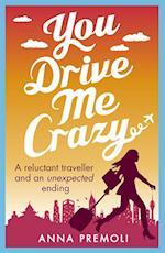 You Drive Me Crazy af Anna Premoli