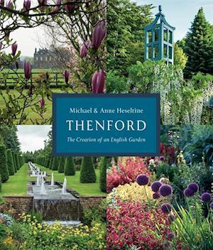 Thenford af Michael Heseltine, Anne Heseltine