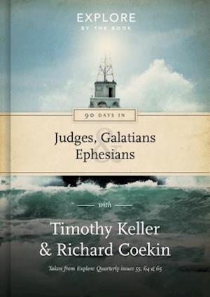 90 Days in Judges, Galatians & Ephesians