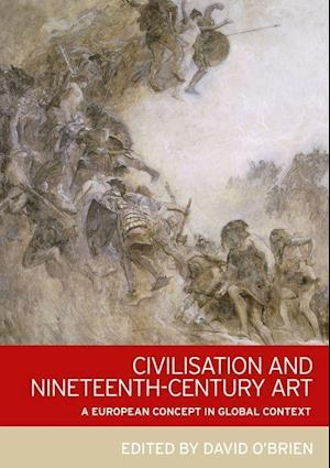 Civilisation and Nineteenth-Century Art