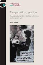 The Synthetic Proposition (Rethinking Art's Histories)