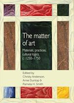 The Matter of Art (Studies in Design and Material Culture)