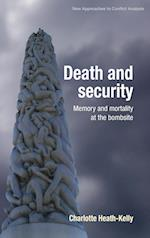 Death and Security (New Approaches to Conflict Analysis)