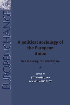 A Political Sociology of the European Union