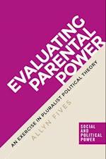 Evaluating Parental Power (Social and Political Power)