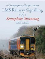 A Contemporary Perspective on LMS Railway Signalling af Allen Jackson