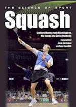 The Science of Sport: Squash (The Science of Sport)