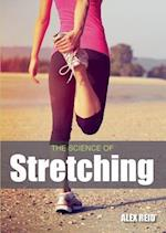 The Science of Stretching