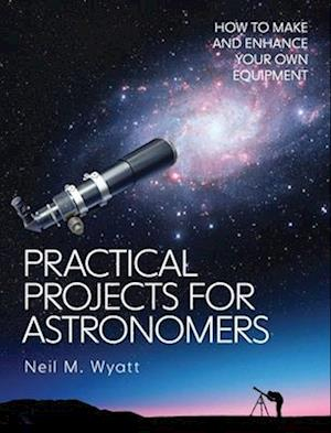 Practical Projects for Astronomers