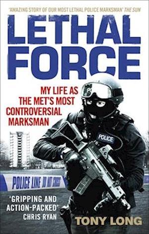 Bog, paperback Lethal Force af Tony Long