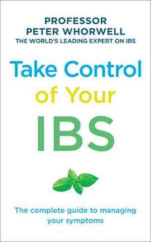 Bog, paperback Take Control of your IBS af Peter Whorwell