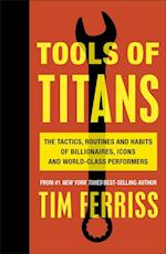 Tools of Titans af Timothy Ferriss