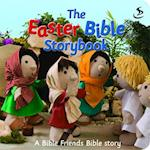 The Easter Bible Storybook (Bible Friends)