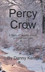 Percy Crow: A Story of Secrets, Deceit and Damned Lies af Danny Kemp