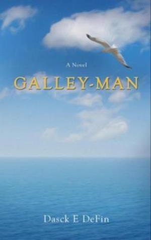 Galley-Man af Dasck E. Defin