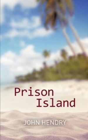 Prison Island af John Hendry