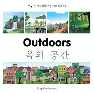 My First Bilingual Book - Outdoors - Korean-english