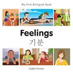 My First Bilingual Book-Feelings (English-Korean) (My First Bilingual Book)
