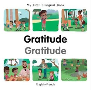 My First Bilingual Book-Gratitude (English-French)