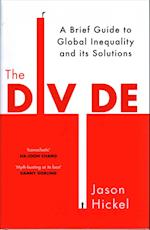The Divide: A Brief Guide to Global Inequality and its Solutions af Jason Hickel