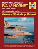 McDonnell Douglas F/A-18 Hornet and Super Hornet (Haynes Manuals)