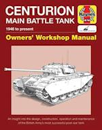 Centurion Main Battle Tank (Owners Workshop Manual)