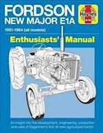 Fordson New Major E1A Enthusiasts' Manual
