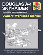 Douglas A-1 Skyraider Manual (Haynes Manuals)