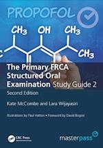 The Primary FRCA Structured Oral Exam Guide 2, Second Edition af Kate McCombe