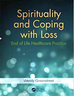 Spirituality and Coping with Loss af Wendy Greenstreet