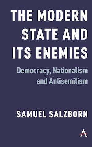 The Modern State and Its Enemies