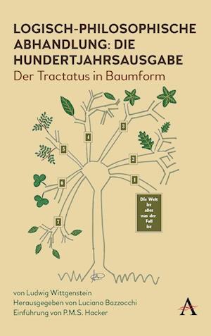 Tractatus logico-philosophicus: die Hundertjahrigens Ausgabe