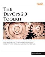 DevOps 2.0 Toolkit af Viktor Farcic