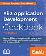 Yii2 Application Development Cookbook, Third Edition