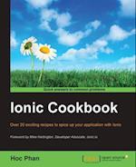 Ionic Cookbook af Hoc Phan