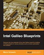 Intel Galileo Blueprints af Marco Schwartz