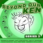 Beyond Our Ken Series 3 af Eric Merriman