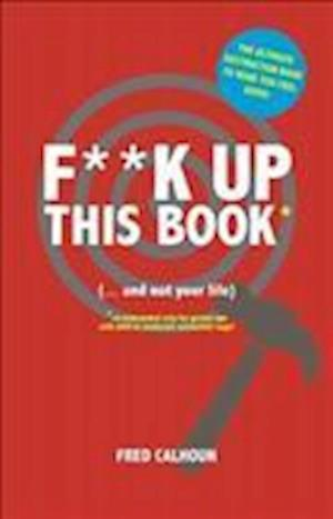 F**K Up This Book
