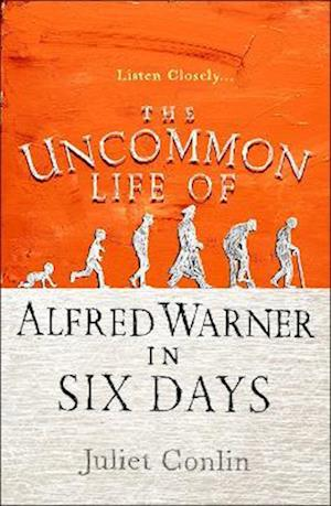Bog, paperback The Uncommon Life of Alfred Warner in Six Days af Juliet Conlin