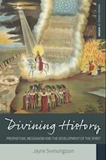 Divining History af Jayne Svenungsson