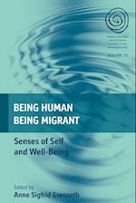 Being Human, Being Migrant (The EASA Series, nr. 23)