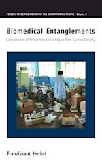 Biomedical Entanglements (Person, Space and Memory in the Contemporary Pacific, nr. 5)