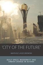 'City of the Future' af Mateusz Laszczkowski