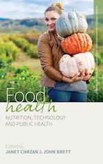 Food Health (Research Methods for Anthropological Studies of Food and Nut, nr. 3)