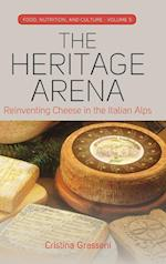 The Heritage Arena (Food Nutrition and Culture, nr. 5)