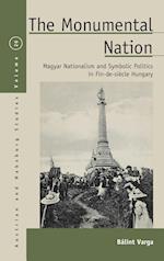 The Monumental Nation (Austrian and Habsburg Studies, nr. 20)