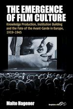 The Emergence of Film Culture (Film Europa, nr. 16)