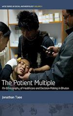 The Patient Multiple (Wyse Series in Social Anthropology, nr. 4)