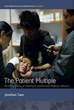 Patient Multiple (Wyse Series in Social Anthropology)