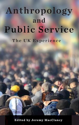 Anthropology and Public Service